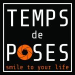TEMPS DE POSES